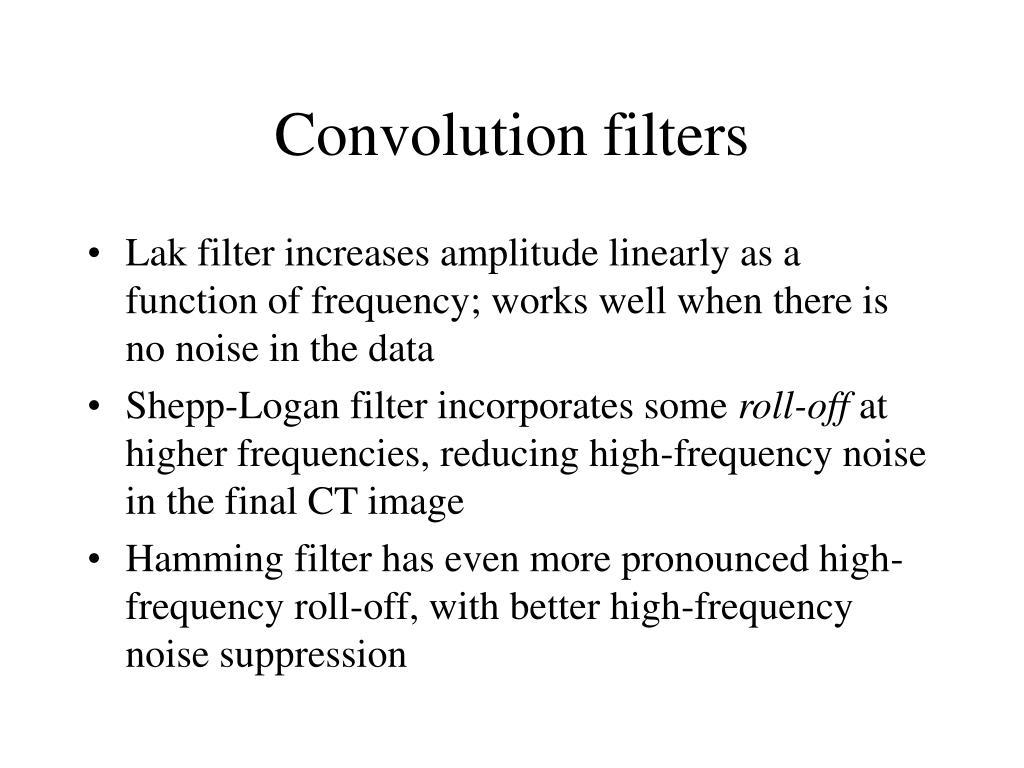 Convolution filters