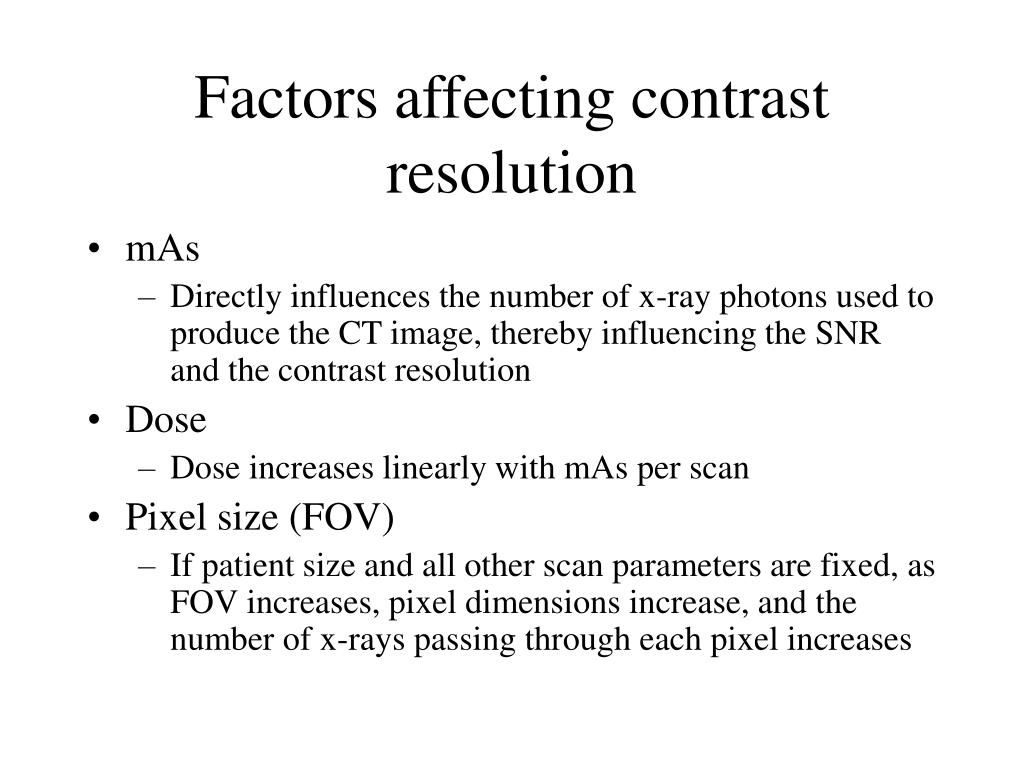 Factors affecting contrast resolution