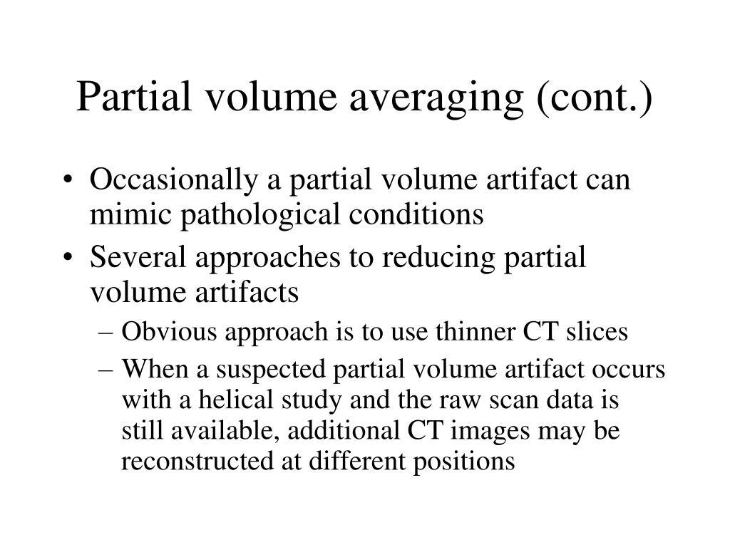 Partial volume averaging (cont.)