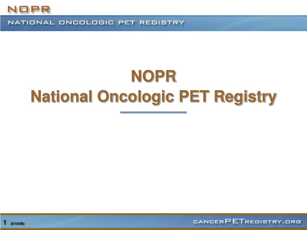 nopr national oncologic pet registry