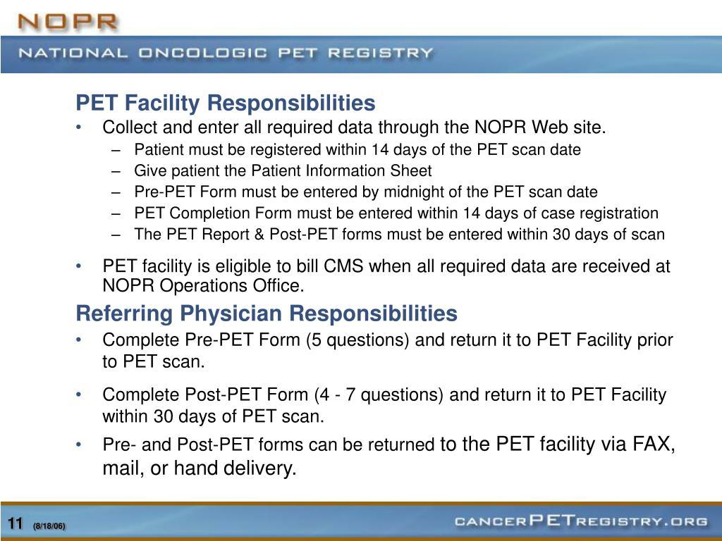 PET Facility Responsibilities