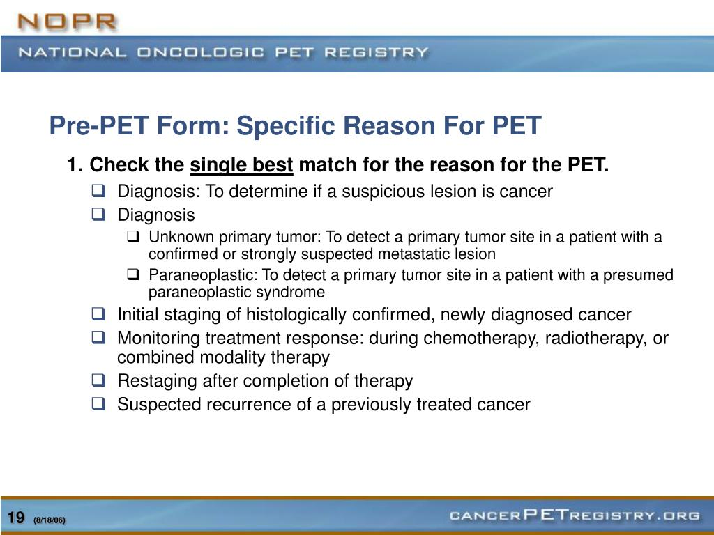 Pre-PET Form: Specific Reason For PET
