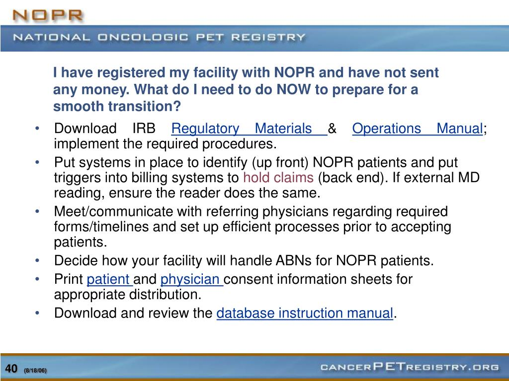 I have registered my facility with NOPR and have not sent any money. What do I need to do NOW to prepare for a smooth transition?