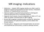 mr imaging indications43