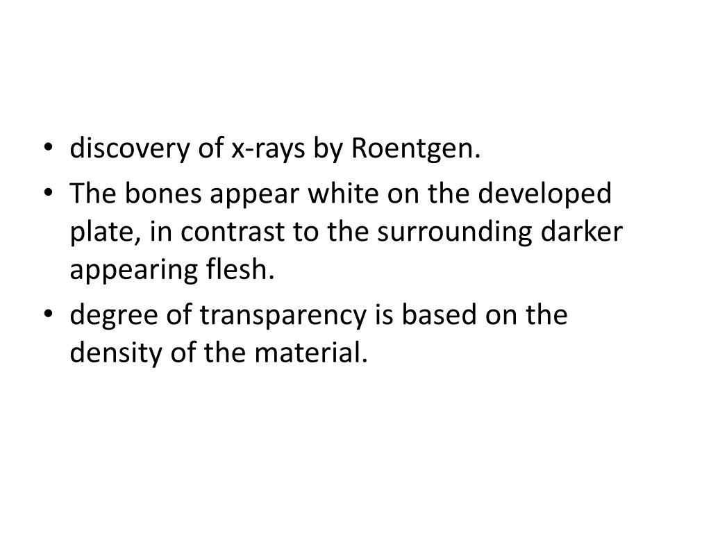 discovery of x-rays by Roentgen.