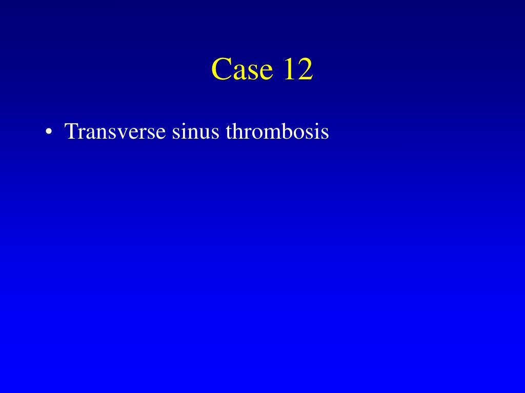 Case 12