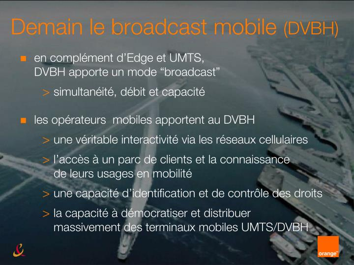 Demain le broadcast mobile