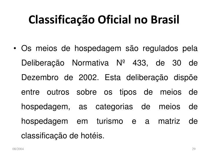 Classificação Oficial no Brasil