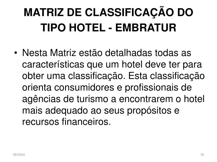 MATRIZ DE CLASSIFICAÇÃO DO TIPO HOTEL - EMBRATUR