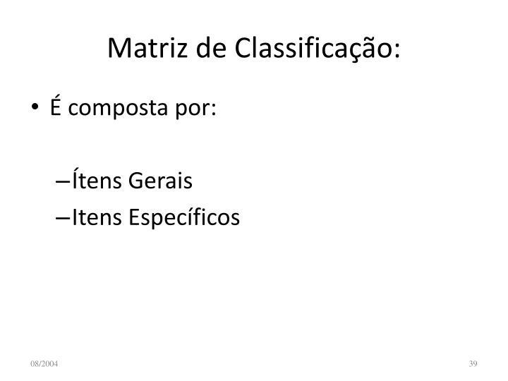 Matriz de Classificação: