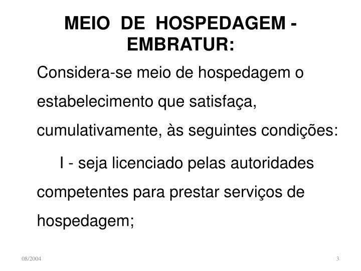 MEIO  DE  HOSPEDAGEM - EMBRATUR: