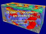 seismic tomography an overview