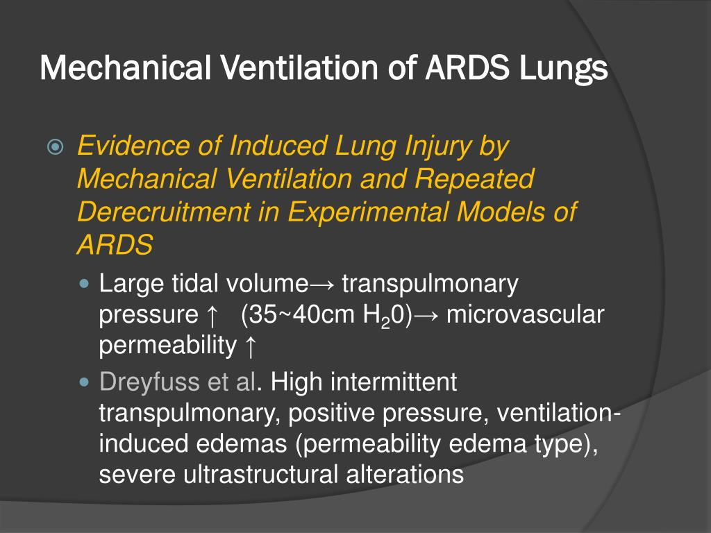 Mechanical Ventilation of ARDS Lungs