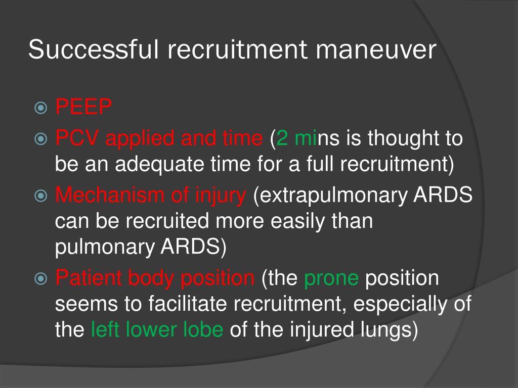 Successful recruitment maneuver