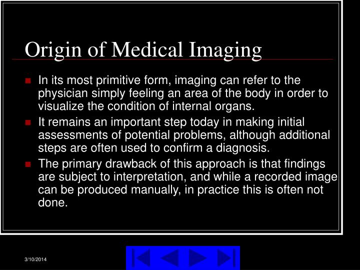 Origin of medical imaging