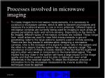 processes involved in microwave imaging