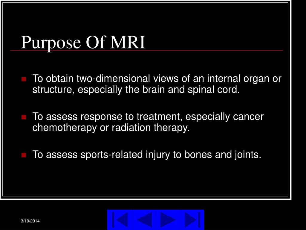 Purpose Of MRI
