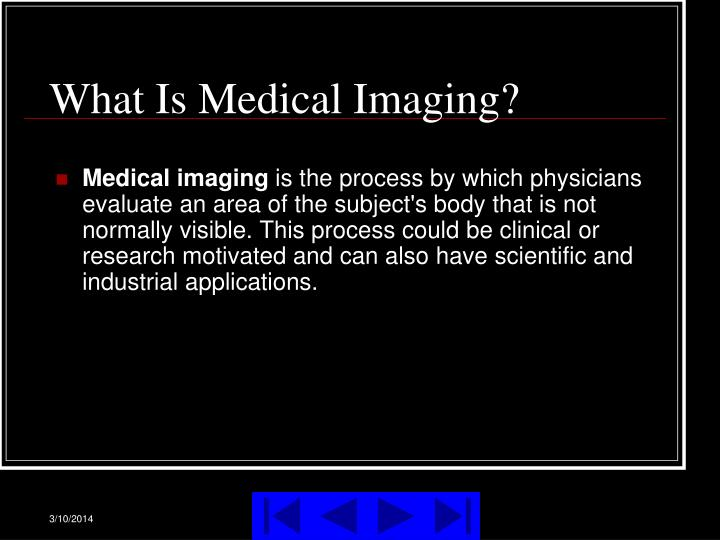 What is medical imaging
