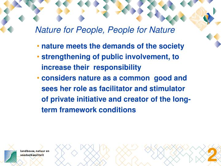 Nature for People, People for Nature