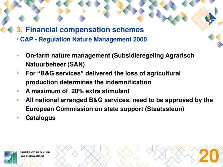 Financial compensation schemes