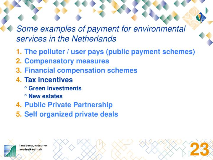 Some examples of payment for environmental services in the Netherlands