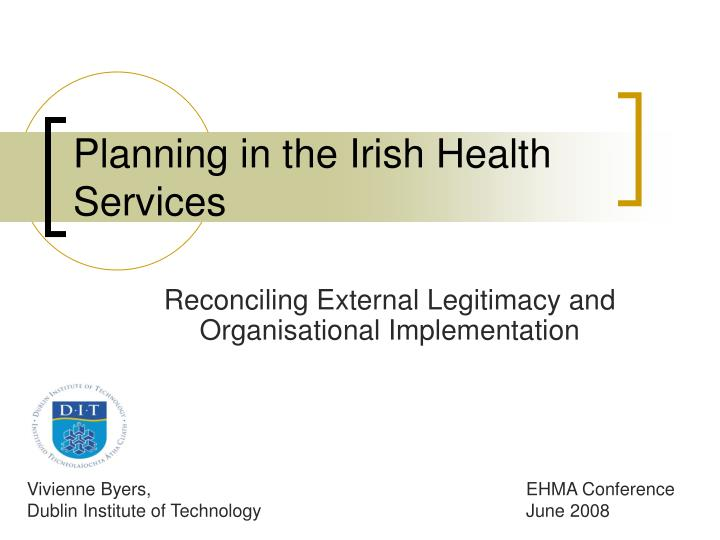 Planning in the irish health services