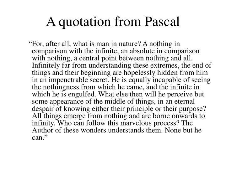 A quotation from Pascal