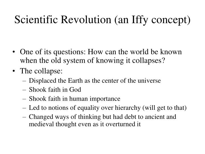 Scientific Revolution (an Iffy concept)