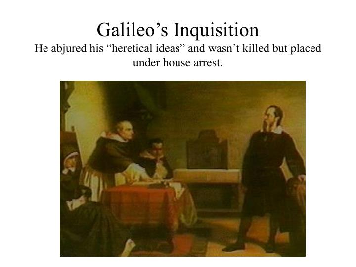 Galileo's Inquisition