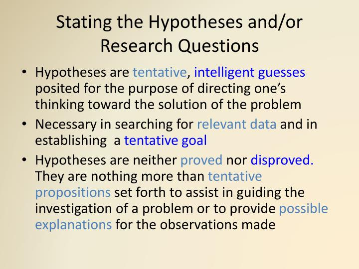 Stating The Hypothesis