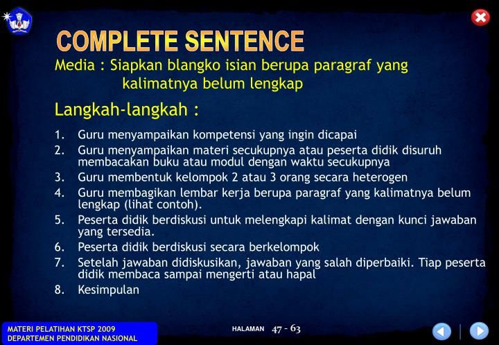 Media : Siapkan blangko isian berupa paragraf yang kalimatnya belum lengkap