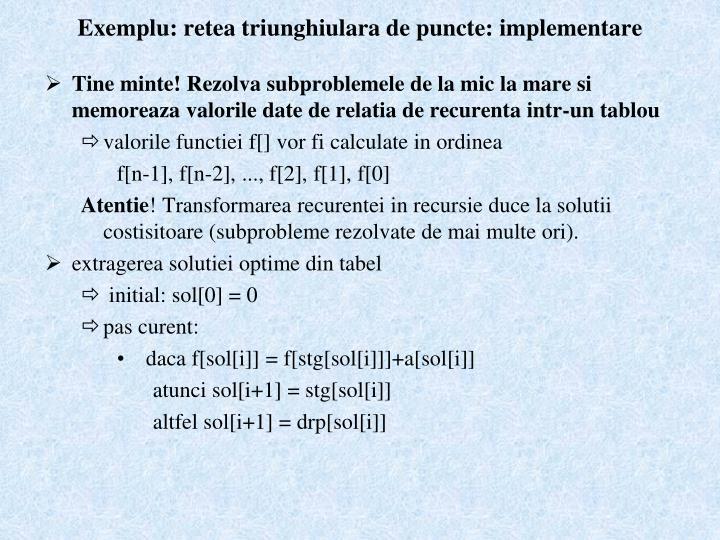 Exemplu: retea triunghiulara de puncte: implementare