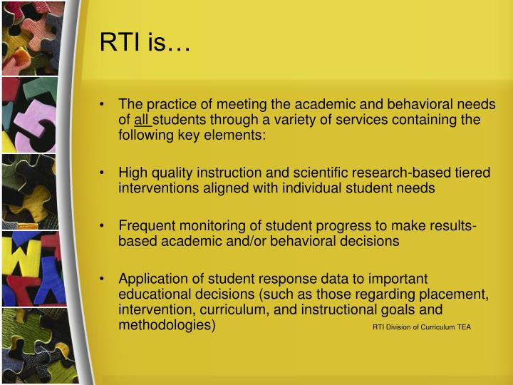 RTI is…