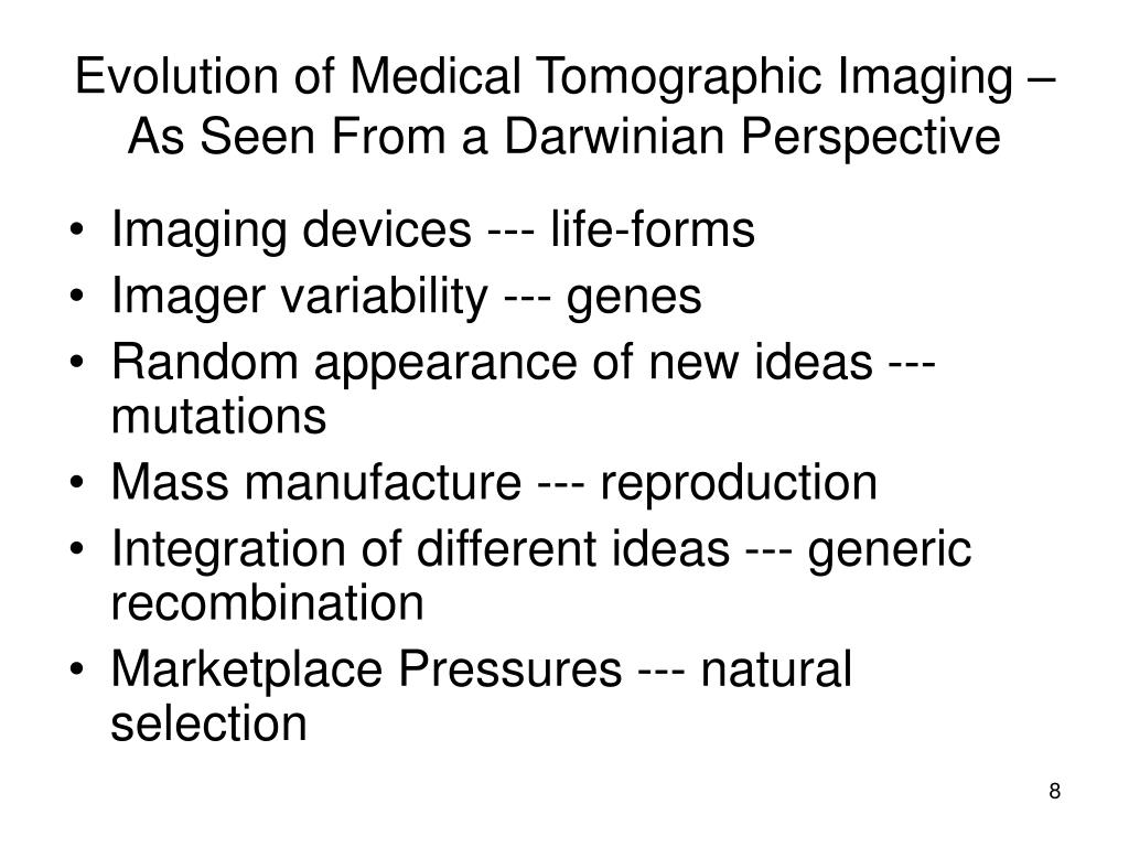 Evolution of Medical Tomographic Imaging – As Seen From a Darwinian Perspective