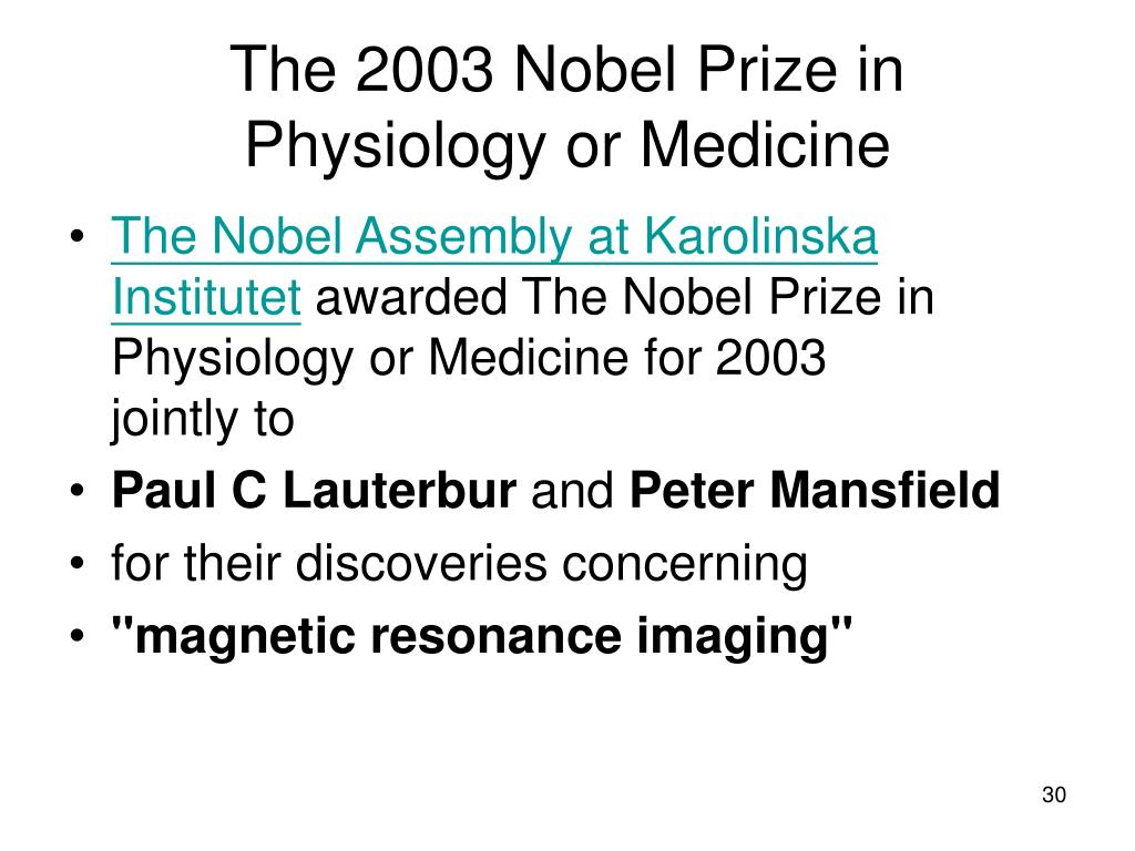 The 2003 Nobel Prize in Physiology or Medicine