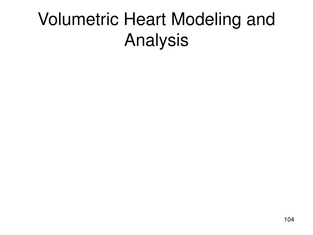 Volumetric Heart Modeling and Analysis