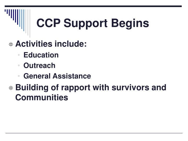 CCP Support Begins