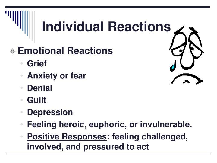 Individual Reactions