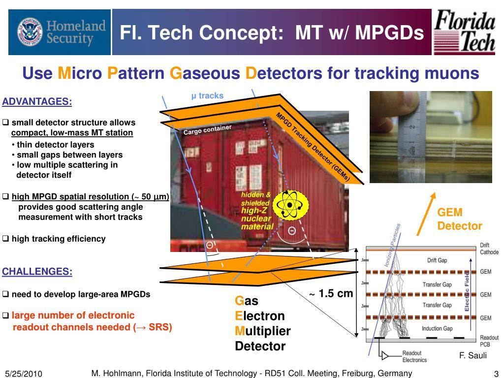 Fl. Tech Concept:  MT w/ MPGDs