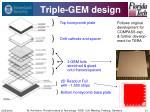 triple gem design