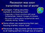 recession was soon transmitted to rest of world