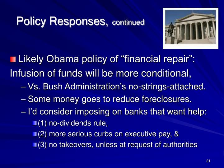 "Likely Obama policy of ""financial repair"":"
