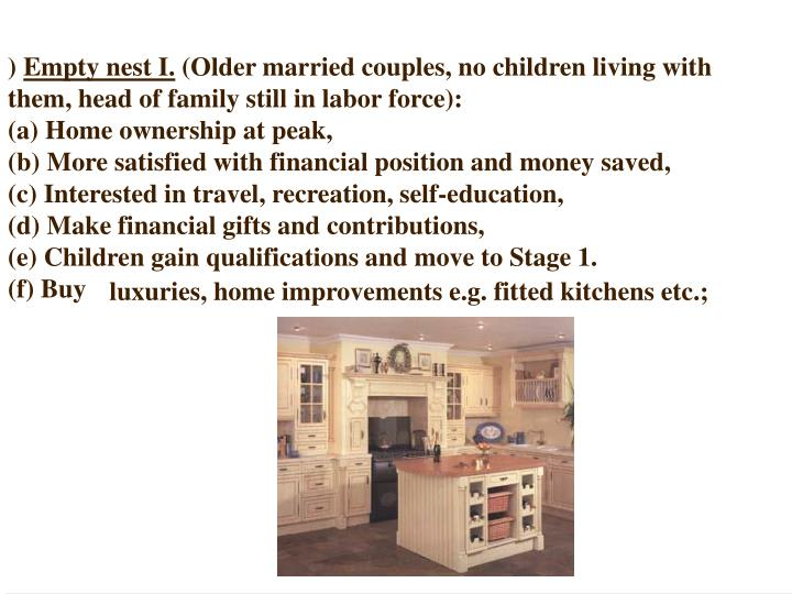 luxuries, home improvements e.g. fitted kitchens etc.;