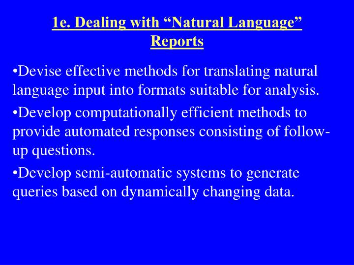 "1e. Dealing with ""Natural Language"" Reports"