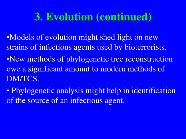 3. Evolution (continued)
