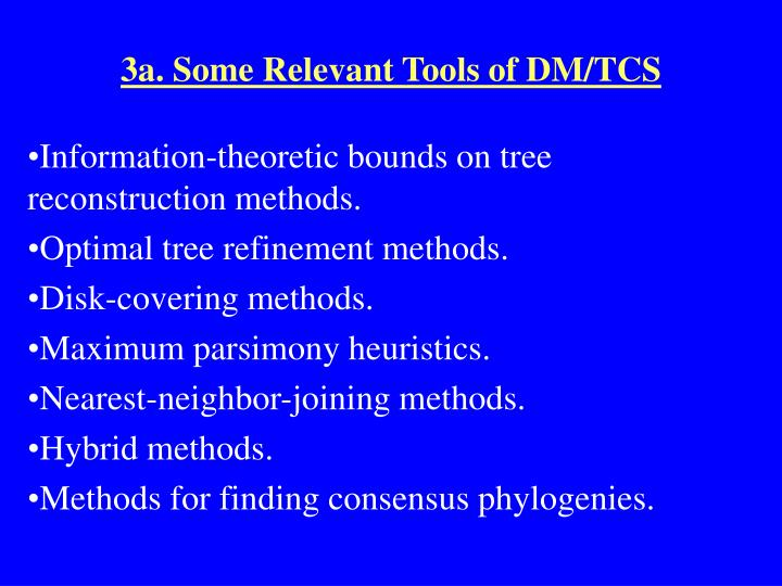 3a. Some Relevant Tools of DM/TCS