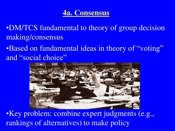 4a. Consensus