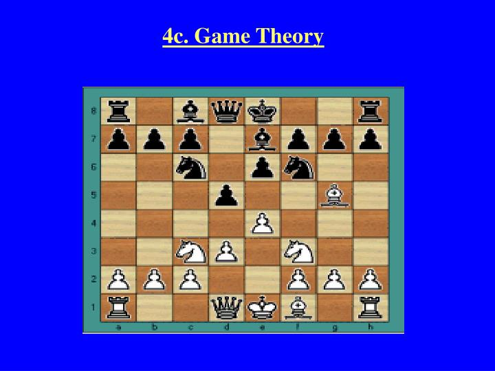 4c. Game Theory