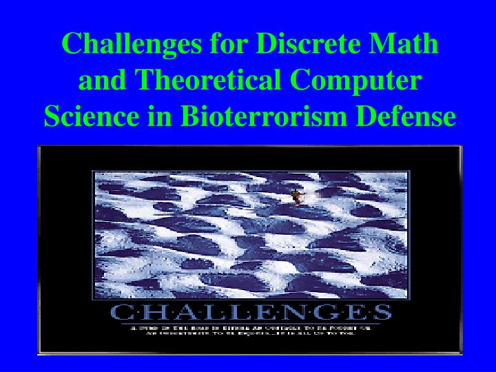 Challenges for Discrete Math and Theoretical Computer Science in Bioterrorism Defense