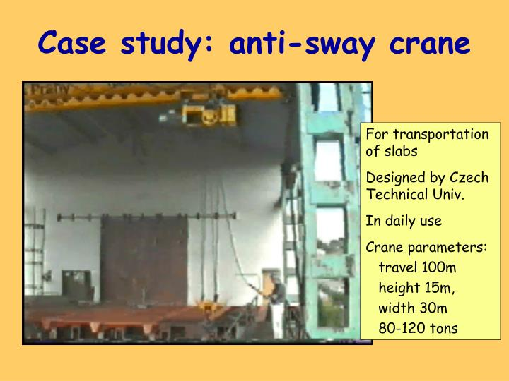 Case study: anti-sway crane